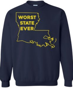 image 1066 247x296px Louisiana Worst State Ever T Shirts, Hoodies, Sweater