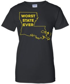 image 1067 247x296px Louisiana Worst State Ever T Shirts, Hoodies, Sweater