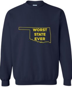 image 1078 247x296px Oklahoma Worst State Ever T Shirts, Hoodies, Tank Top
