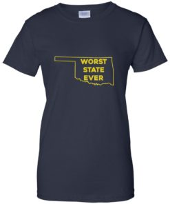 image 1080 247x296px Oklahoma Worst State Ever T Shirts, Hoodies, Tank Top