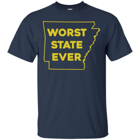 image 1082 490x490px Arkansas Worst State Ever T Shirts, Hoodies, Tank Top Available