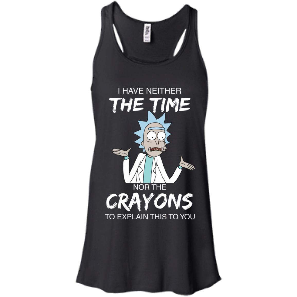image 1107px Rick and Morty: I have Neither Nor The Crayons To Explanin This To You T Shirts