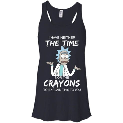 image 1108 490x490px Rick and Morty: I have Neither Nor The Crayons To Explanin This To You T Shirts
