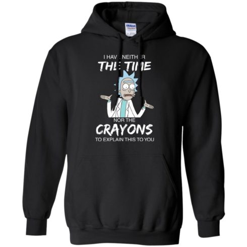 image 1111 490x490px Rick and Morty: I have Neither Nor The Crayons To Explanin This To You T Shirts