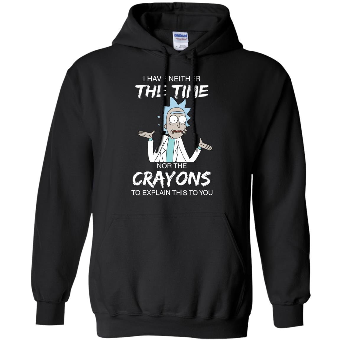 image 1111px Rick and Morty: I have Neither Nor The Crayons To Explanin This To You T Shirts