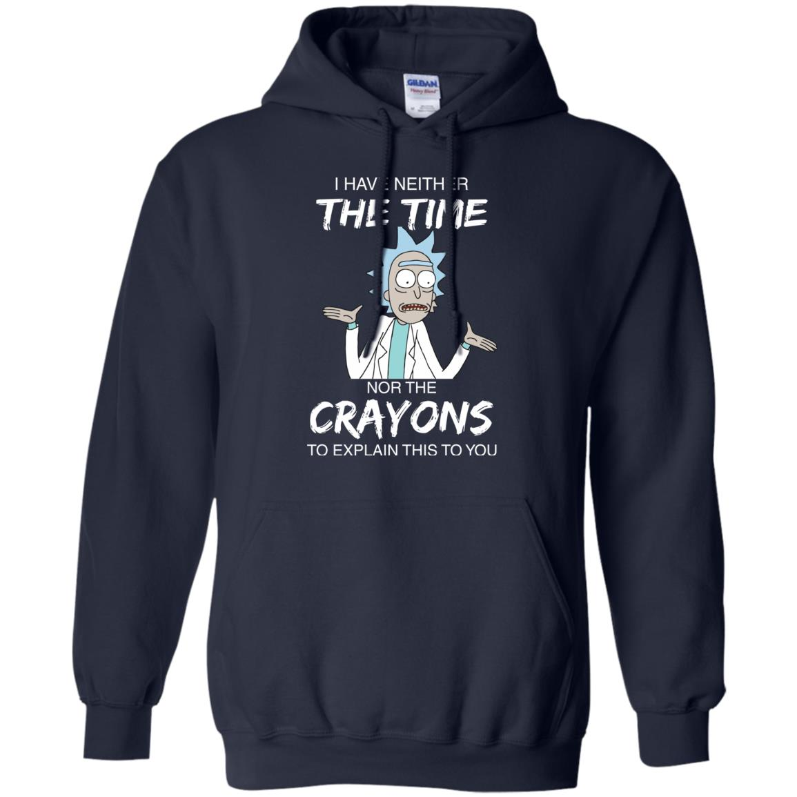 image 1112px Rick and Morty: I have Neither Nor The Crayons To Explanin This To You T Shirts