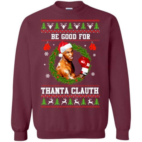 image 1142 490x490px Mike Tyson: Be Good For Thanta Clauth Christmas Sweater
