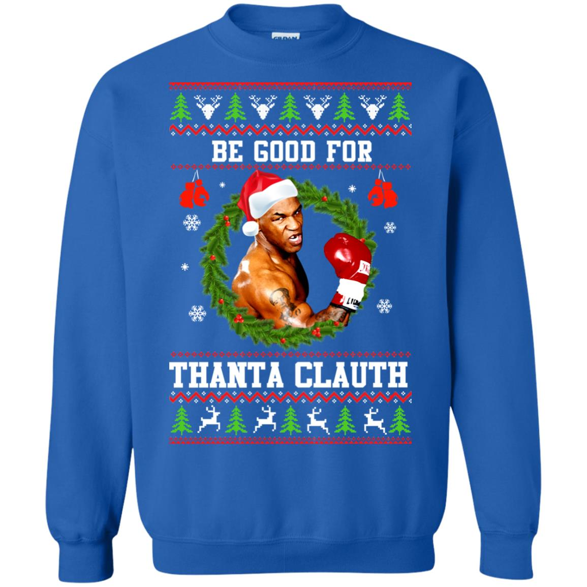 image 1145px Mike Tyson: Be Good For Thanta Clauth Christmas Sweater
