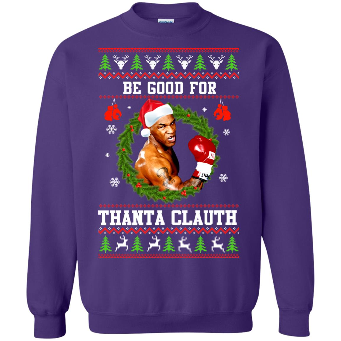 image 1147px Mike Tyson: Be Good For Thanta Clauth Christmas Sweater
