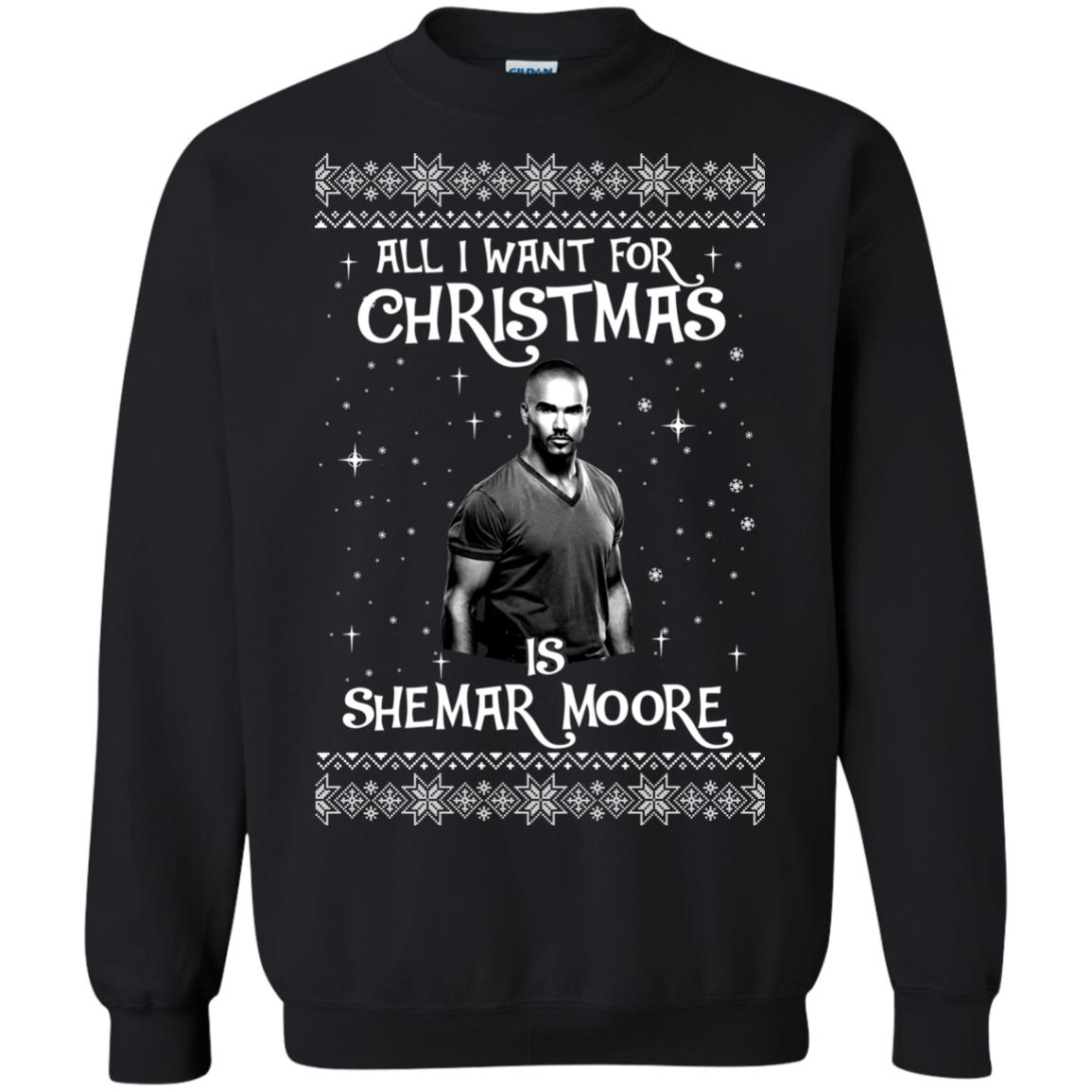 image 1181px All I Want For Christmas Is Shemar Moore Christmas Sweatshirt