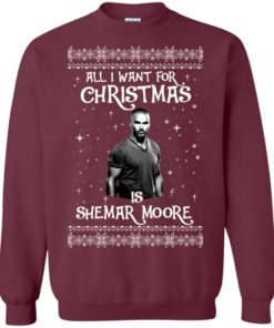image 1182 247x296px All I Want For Christmas Is Shemar Moore Christmas Sweatshirt