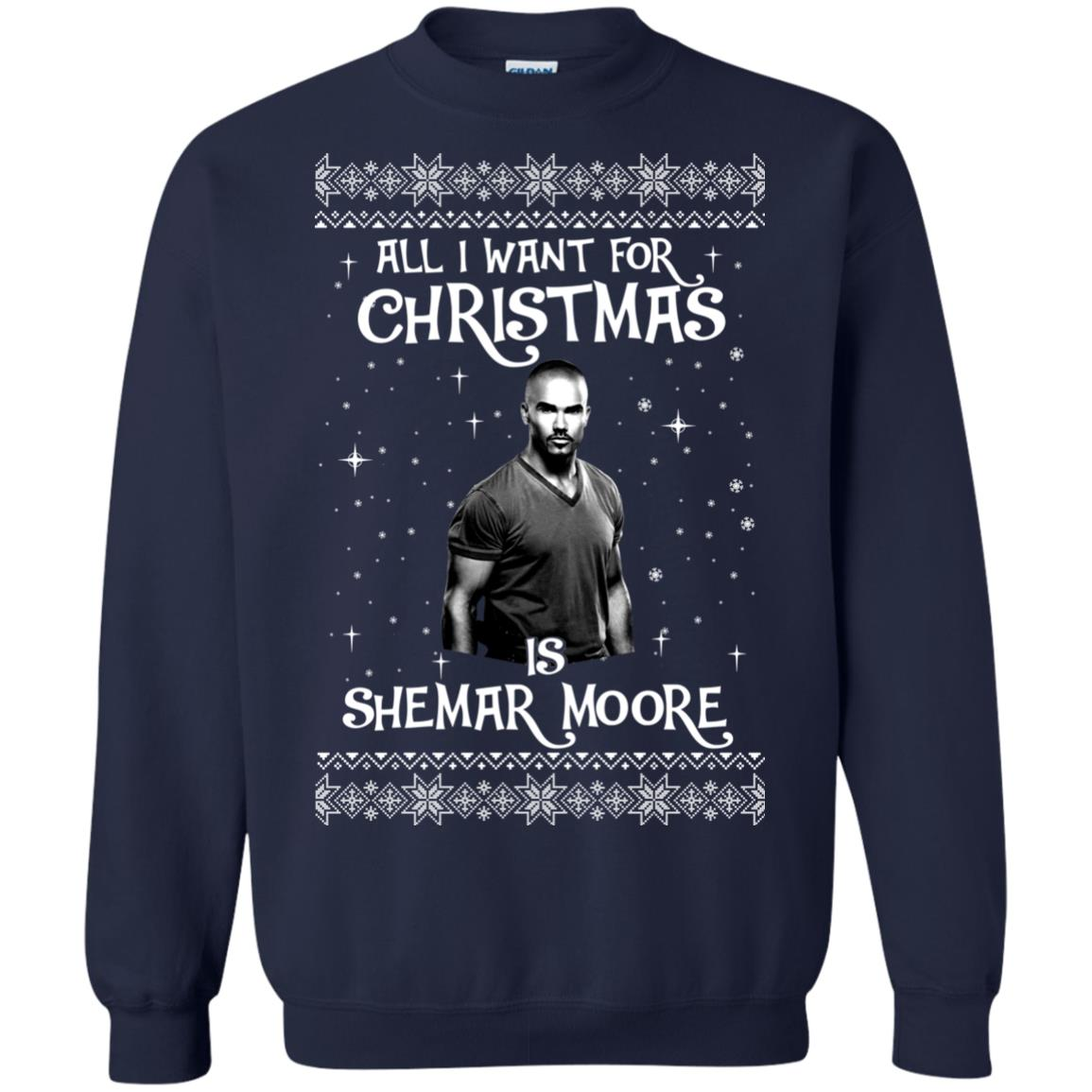 image 1183px All I Want For Christmas Is Shemar Moore Christmas Sweatshirt