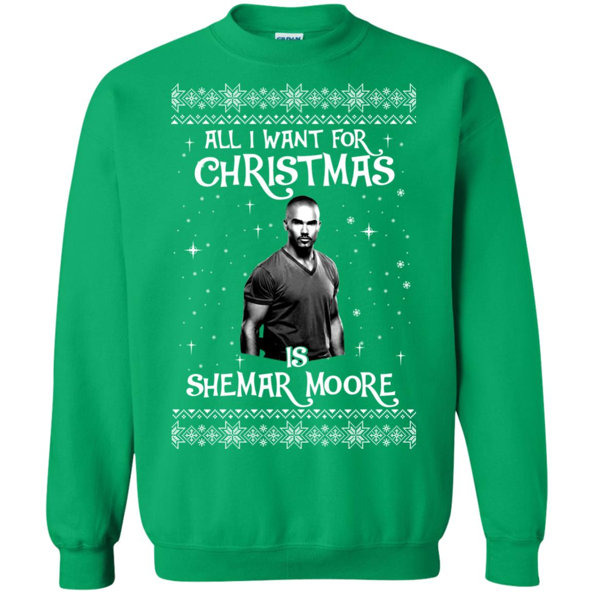 image 1188px All I Want For Christmas Is Shemar Moore Christmas Sweatshirt
