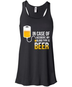 image 1219 247x296px In Case Of Accident My Blood Type Is Beer T Shirts, Sweatshirt