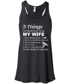 image 1231 247x296px Nurse Shirt: 5 Things You Should Know About My Wife T shirt