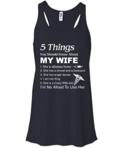 image 1232 247x296px Nurse Shirt: 5 Things You Should Know About My Wife T shirt