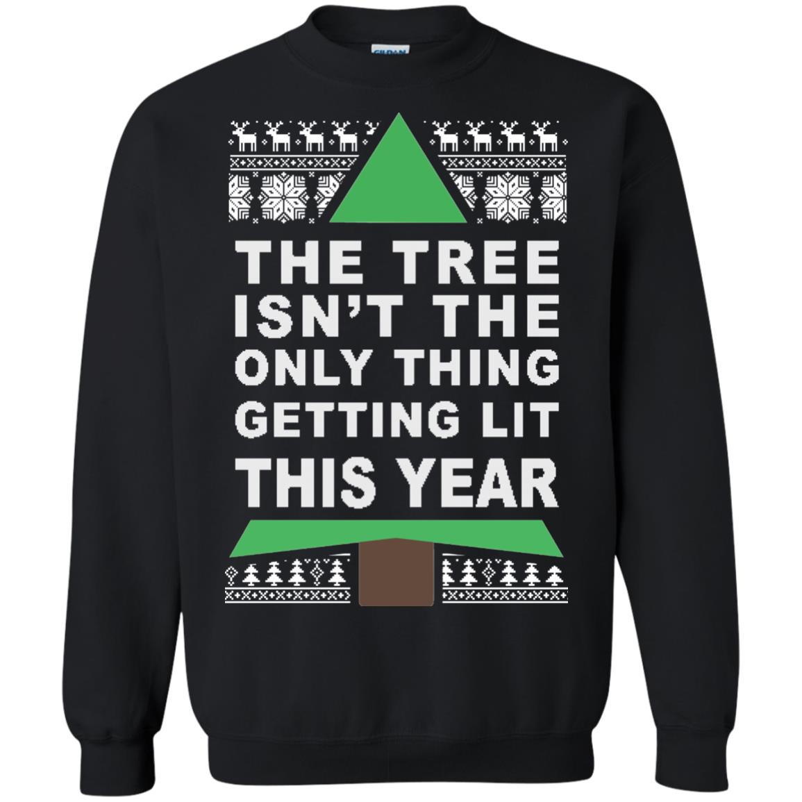image 165px The Tree Isn't The Only Thing Getting Lit This Year Christmas Sweater