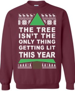 image 166 247x296px The Tree Isn't The Only Thing Getting Lit This Year Christmas Sweater