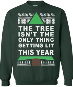 image 168 247x296px The Tree Isn't The Only Thing Getting Lit This Year Christmas Sweater
