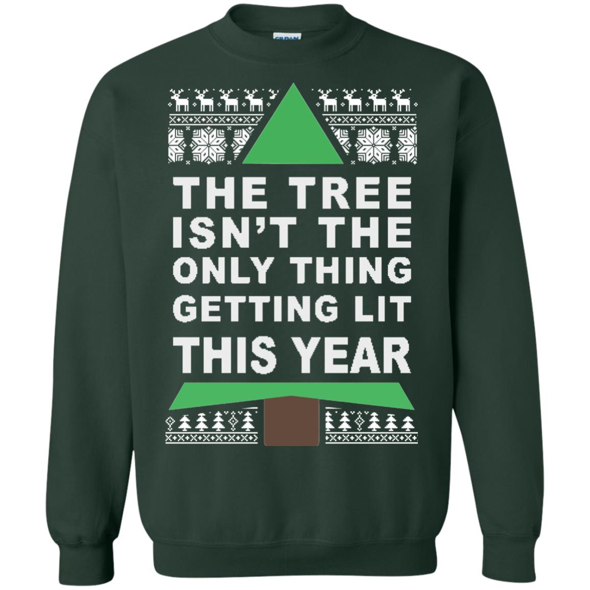 image 168px The Tree Isn't The Only Thing Getting Lit This Year Christmas Sweater