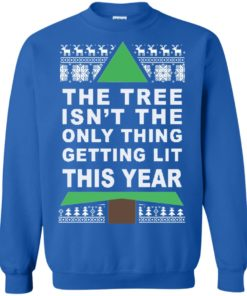 image 169 247x296px The Tree Isn't The Only Thing Getting Lit This Year Christmas Sweater