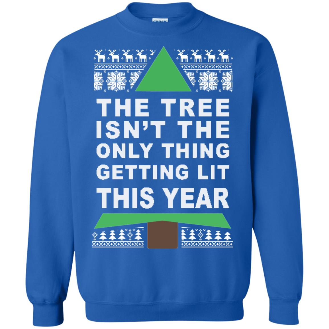 image 169px The Tree Isn't The Only Thing Getting Lit This Year Christmas Sweater