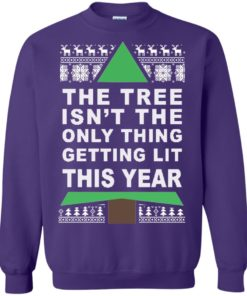 image 170 247x296px The Tree Isn't The Only Thing Getting Lit This Year Christmas Sweater