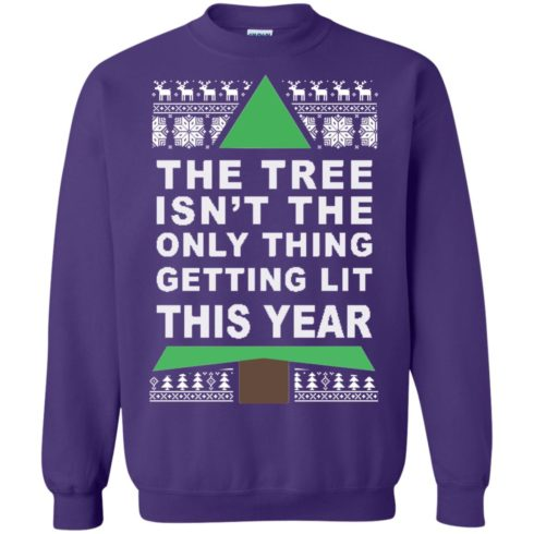 image 170 490x490px The Tree Isn't The Only Thing Getting Lit This Year Christmas Sweater
