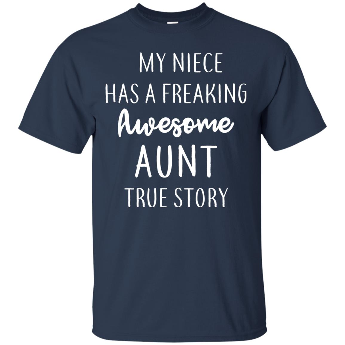 image 172px My Niece Has A Freaking Awesome Aunt True Story T Shirts, Hoodies, Tank