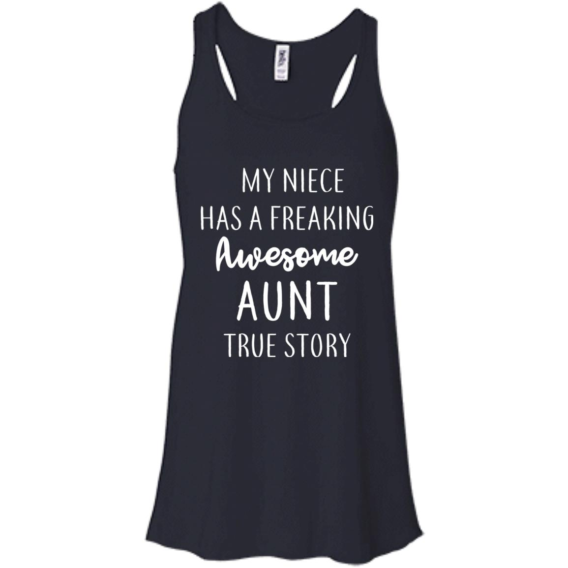 image 174px My Niece Has A Freaking Awesome Aunt True Story T Shirts, Hoodies, Tank