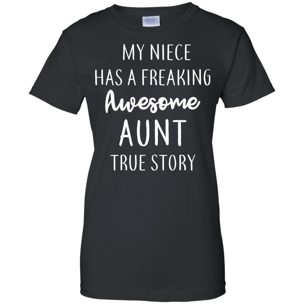 image 177px My Niece Has A Freaking Awesome Aunt True Story T Shirts, Hoodies, Tank