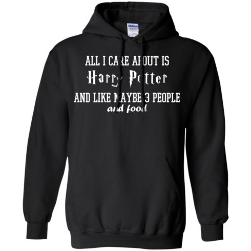 image 283 490x490px All I care about is Harry Potter and maybe 3 people and food t shirt