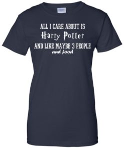 image 286 247x296px All I care about is Harry Potter and maybe 3 people and food t shirt