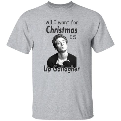 image 360 490x490px Shameless: All I want for Christmas is Lip Gallagher T Shirts, Hoodies, Tank Top