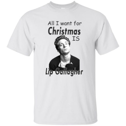 image 361 490x490px Shameless: All I want for Christmas is Lip Gallagher T Shirts, Hoodies, Tank Top