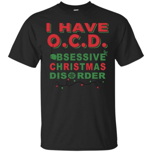 image 462 490x490px I Have OCD Obsessive Christmas Disorder T Shirts, Hoodies, Tank