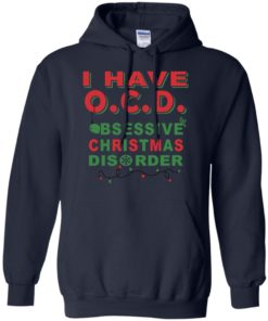 image 467 247x296px I Have OCD Obsessive Christmas Disorder T Shirts, Hoodies, Tank
