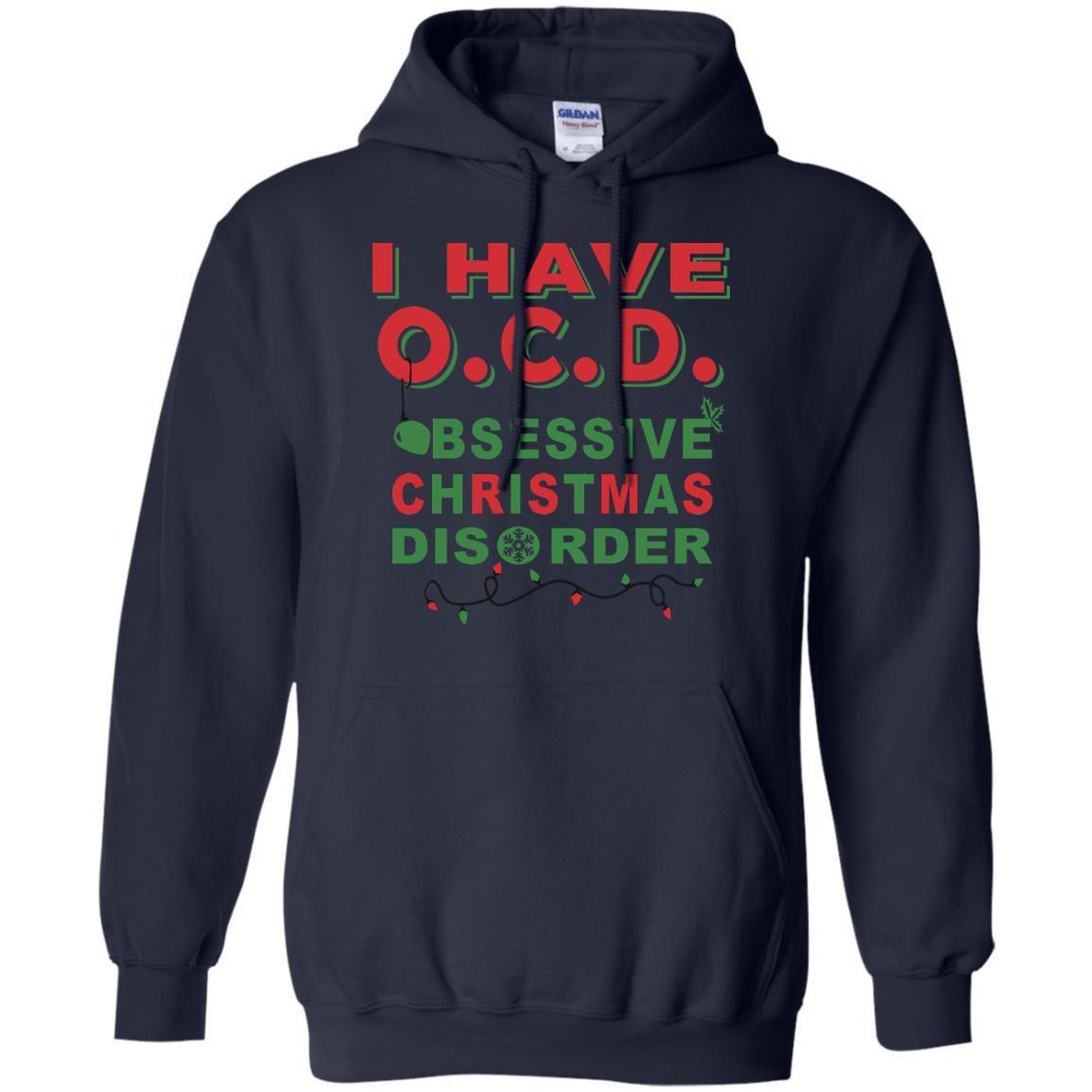 I Have OCD Obsessive Christmas Disorder T-Shirts, Hoodies, Tank