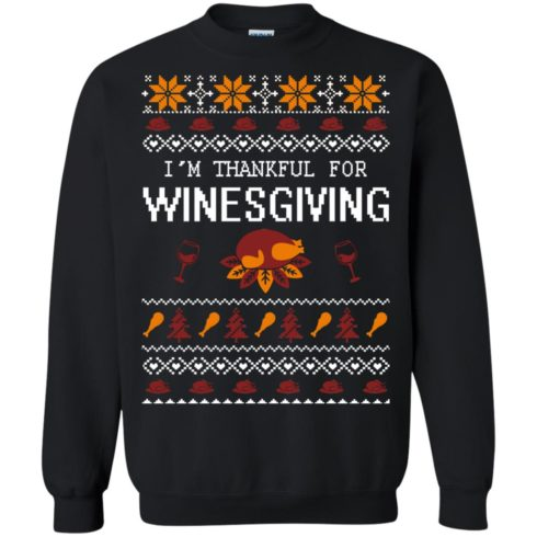 image 593 490x490px I'm Thankful For Winesgiving Thankgiving Sweater