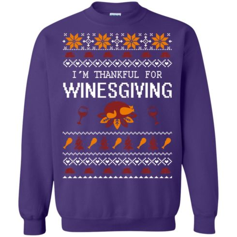 image 598 490x490px I'm Thankful For Winesgiving Thankgiving Sweater