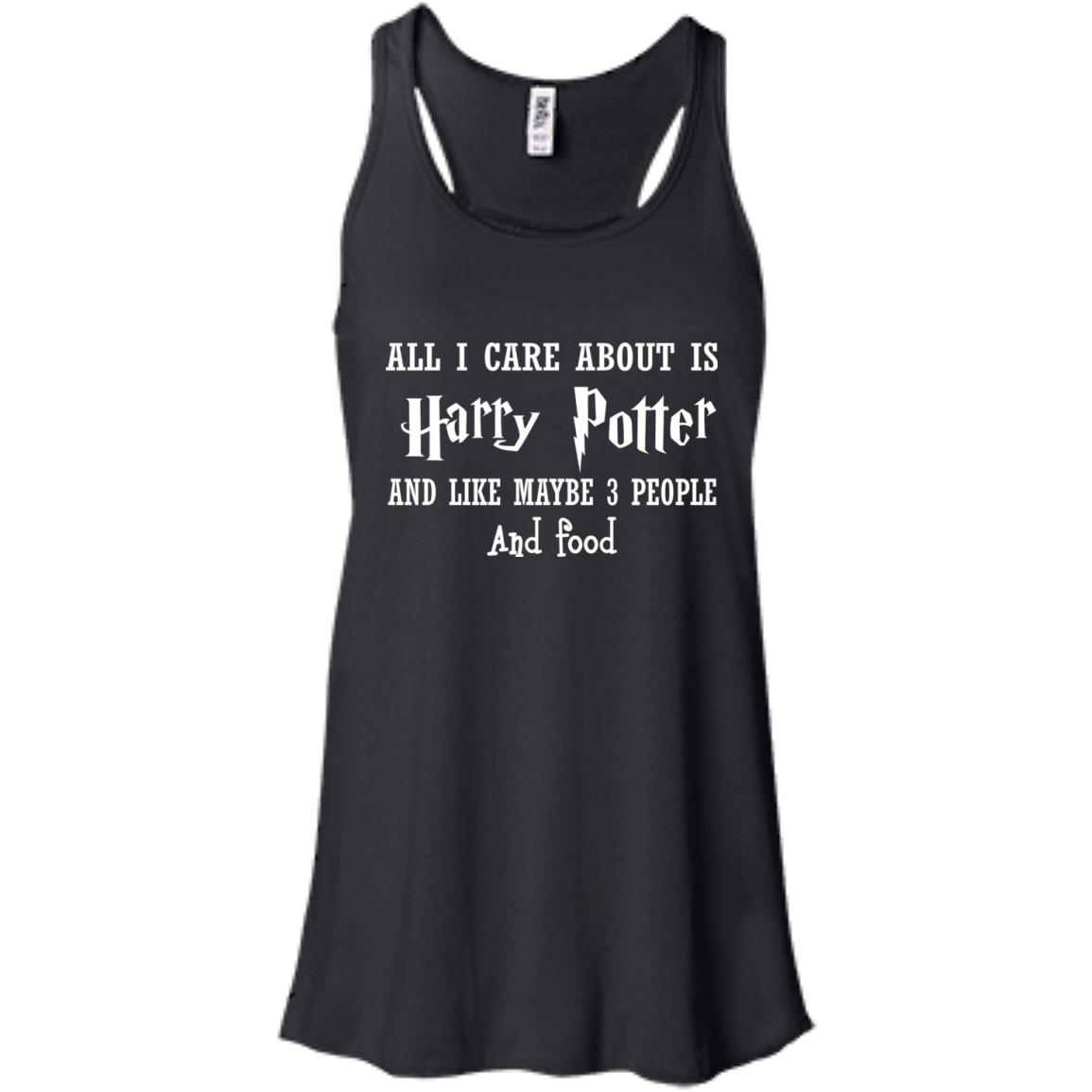 image 635px All I Care About Is Harry Potter And Like Maybe 3 People and Food Shirt