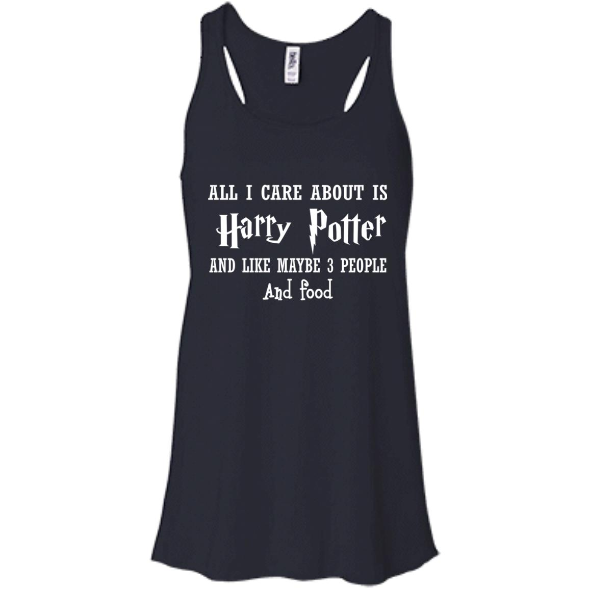 image 636px All I Care About Is Harry Potter And Like Maybe 3 People and Food Shirt