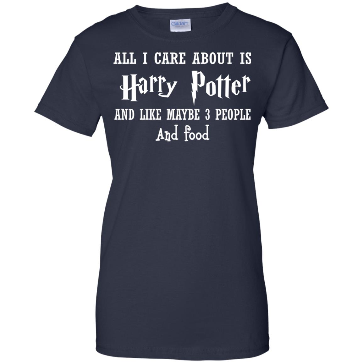 image 640px All I Care About Is Harry Potter And Like Maybe 3 People and Food Shirt