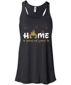 image 675 247x296px Disney: Home Is Where The Castle Is T Shirts, Hoodies, Tank Top