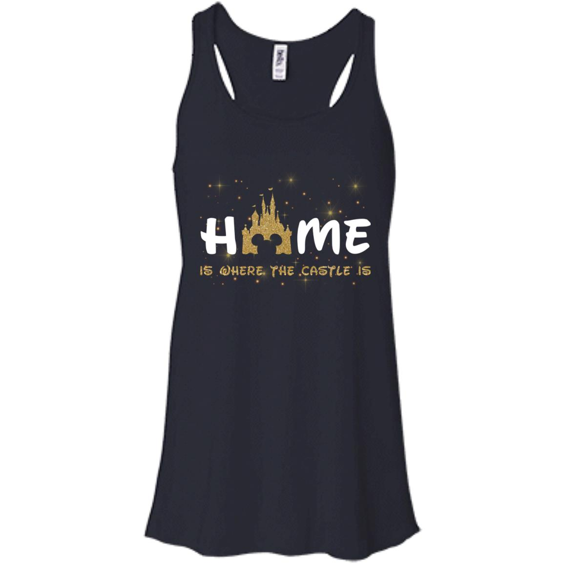 image 676px Disney: Home Is Where The Castle Is T Shirts, Hoodies, Tank Top