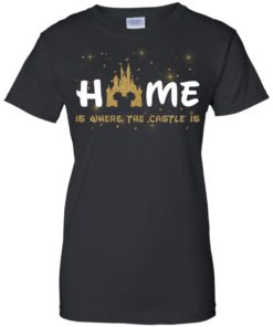 image 679 247x296px Disney: Home Is Where The Castle Is T Shirts, Hoodies, Tank Top