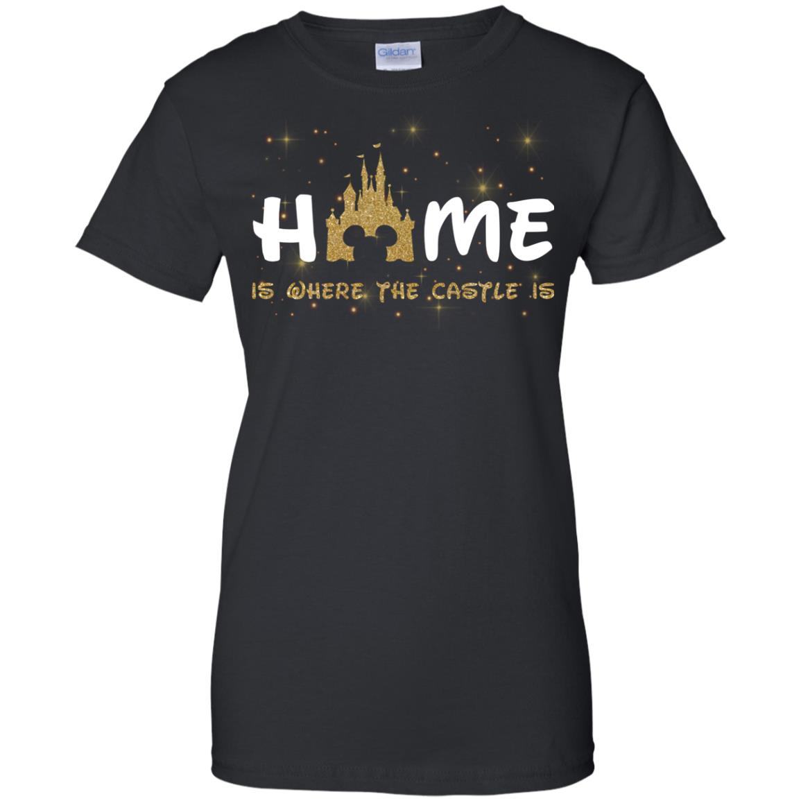 image 679px Disney: Home Is Where The Castle Is T Shirts, Hoodies, Tank Top
