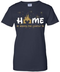 image 680 247x296px Disney: Home Is Where The Castle Is T Shirts, Hoodies, Tank Top