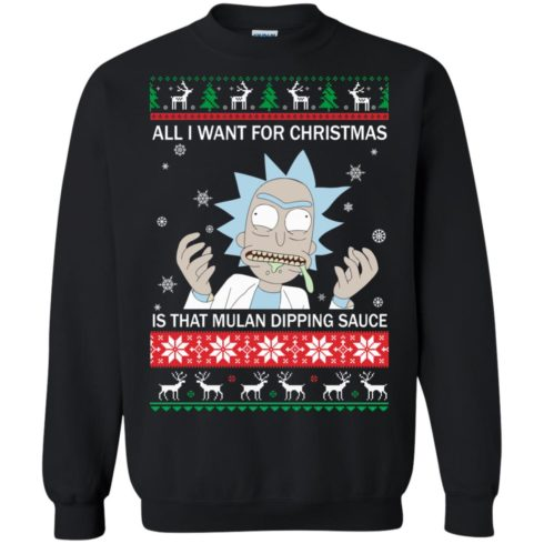 image 681 490x490px Rick and Morty Sweater All I Want For Christmas Is That Mulan Dipping Sauce Shirt