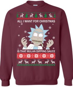 image 682 247x296px Rick and Morty Sweater All I Want For Christmas Is That Mulan Dipping Sauce Shirt